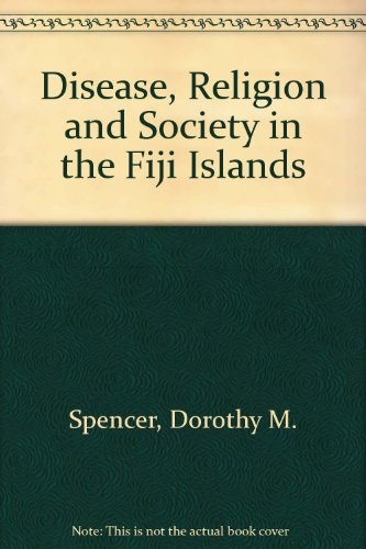 9780295740614: Disease, Religion and Society in the Fiji Islands