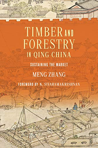 Meng Zhang, Timber and Forestry in Qing China