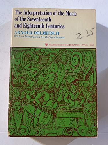 9780295785783: Interpretation of the Music of the Seventeenth and Eighteenth Centuries