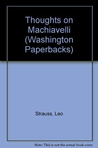 9780295785868: Thoughts on Machiavelli (Washington Paperbacks)