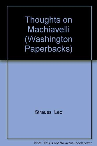 9780295785868: Thoughts on Machiavelli