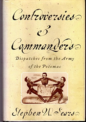 9780295867601: Controversies and Commanders: Dispatches from the Army of the Potomac