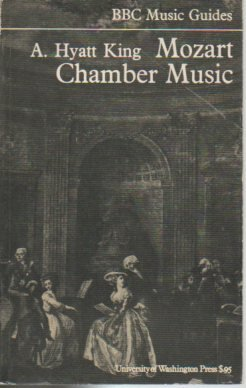 Mozart Chamber Music: King, Alexander Hyatt