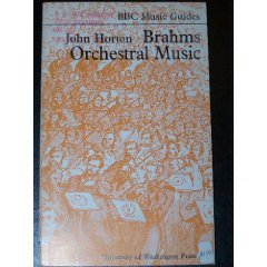 9780295950228: Brahms Orchestral Music (BBC Music Guides)