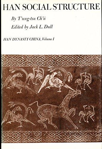 Han Social Structure.: T ung-tsu Ch u. Jack L. Dull (Editor).