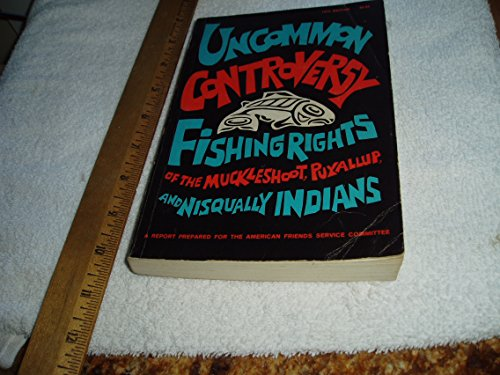 9780295950761: Uncommon Controversy Fishing Rights Of