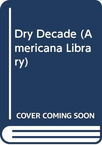 9780295950990: Dry Decade (Americana Library)