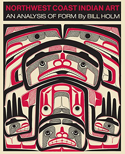Northwest Coast Indian Art; an Analysis of Form