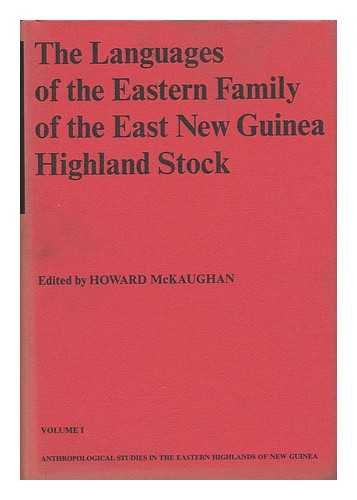 The Languages of the Eastern Family of the Eastern New Guinea Highland Stock. Anthropological Stu...