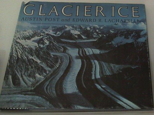 9780295951515: Glacier Ice