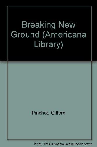 9780295951812: Breaking new ground (Americana library, AL-22)