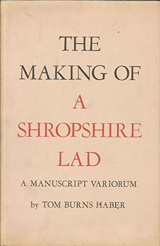 The making of A Shropshire lad : Housman, A. E.