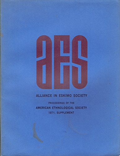 9780295952369: Alliance in Eskimo Society (American Ethnological Society Monographs)