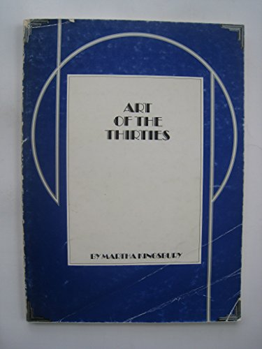 ART OF THE THIRTIES Index of Art in the Pacific Northwest , Number 4