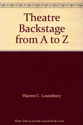 9780295952642: Theatre Backstage from A to Z