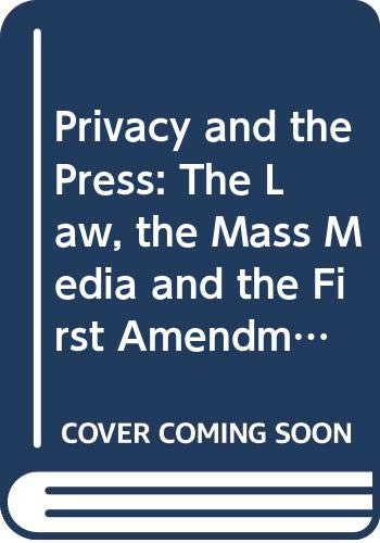 Privacy and the Press : The Law,: Donald R. Pember