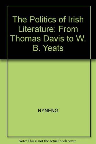The Politics of Irish Literature: From Thomas: Brown, Malcolm