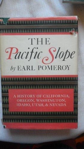 9780295953038: The Pacific Slope: A History of California, Oregon, Washington, Idaho, Utah, and Nevada