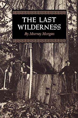 9780295953199: The Last Wilderness (Washington Papers (Paperback))