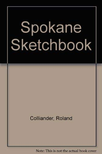 Spokane Sketchbook: David Evans; Roland