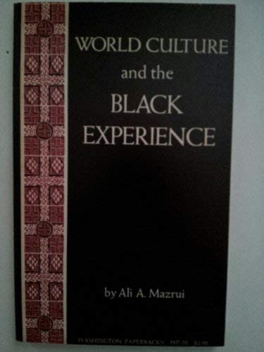 World Culture & the Black Experience (0295953284) by Ali Alamin Mazrui