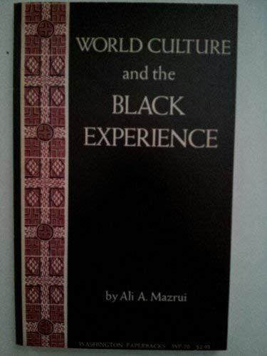 World Culture & the Black Experience (0295953284) by Mazrui, Ali A