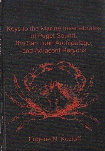 Keys to the Marine Invertebrates of Puget Sound, the San Juan Archipelago, and Adjacent Regions: ...