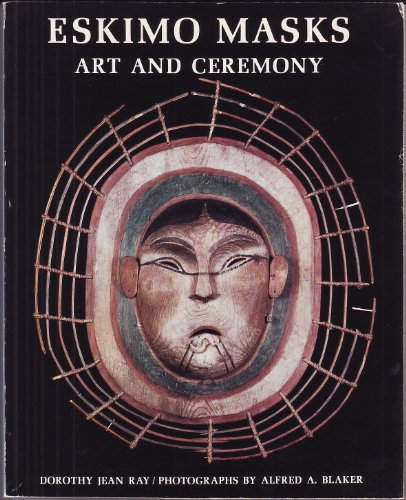 9780295953533: Eskimo Masks: Art and Ceremony