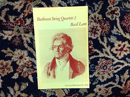 Beethoven string quartets (BBC music guides): Lam, Basil