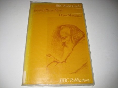 9780295954806: Brahms Piano Music (BBC Music Guides)