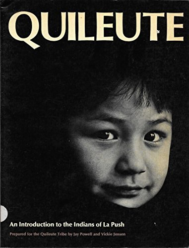 Quileute: An Introduction to the Indians of: Jay Powell; Vickie