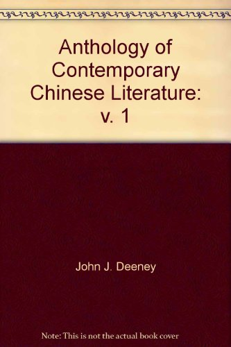 9780295955025: Anthology of Contemporary Chinese Literature: v. 1