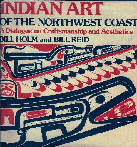 9780295955315: Indian Art of the Northwest Coast: A Dialogue on Craftsmanship and Aesthetics