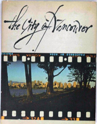 9780295955391: The City of Vancouver