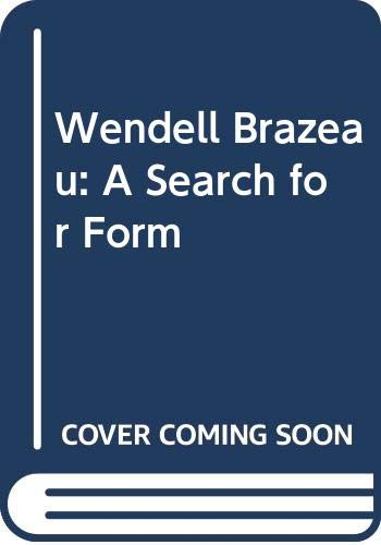 9780295955469: Wendell Brazeau: A Search for Form (Anthropological Studies in the Eastern Highlands of New Guin)