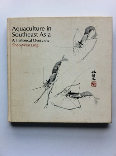 9780295955605: Aquaculture in South East Asia: A Historical Overview (A Washington sea grant publication)