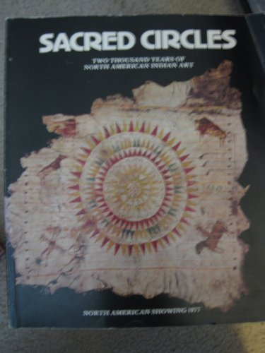 9780295955841: Sacred Circles: Two Thousand Years of North American Indian Art