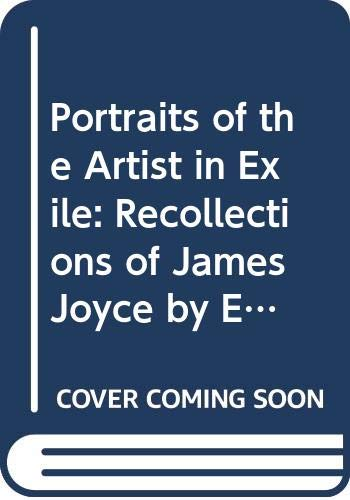 9780295956145: Portraits of the Artist in Exile: Recollections of James Joyce by Europeans