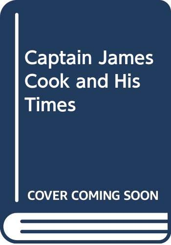 9780295956541: Captain James Cook and his times