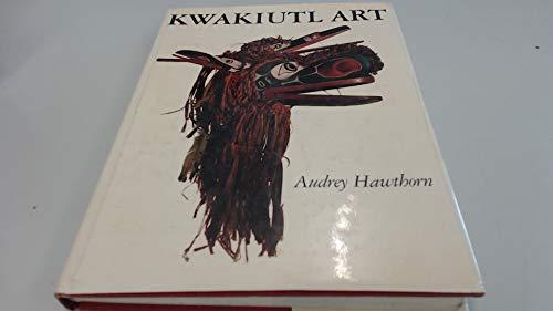 Kwakiutl Art: Hawthorn, Audrey