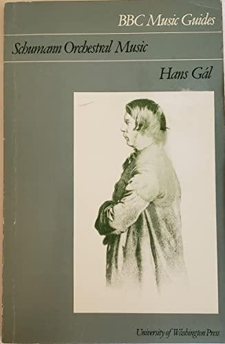 9780295956961: Schumann Orchestral Music