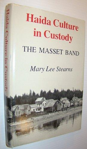 9780295957630: Haida Culture in Custody