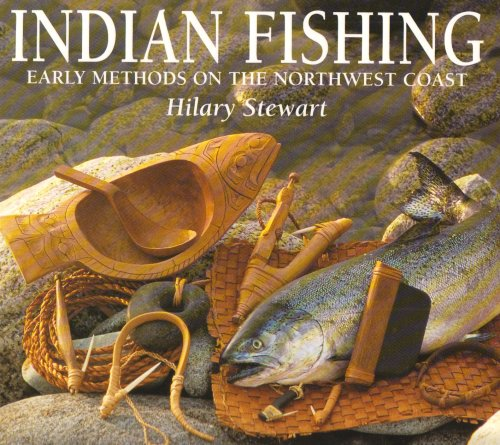 9780295958033: Indian Fishing: Early Methods on the Northwest Coast