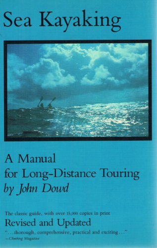 9780295958071: Sea Kayaking: A Manual for Long-Distance Touring