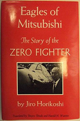 9780295958262: Eagles of Mitsubishi: The Story of the Zero Fighter