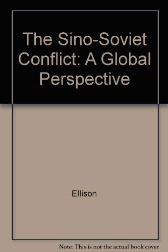 9780295958545: The Sino-Soviet Conflict: A Global Perspective
