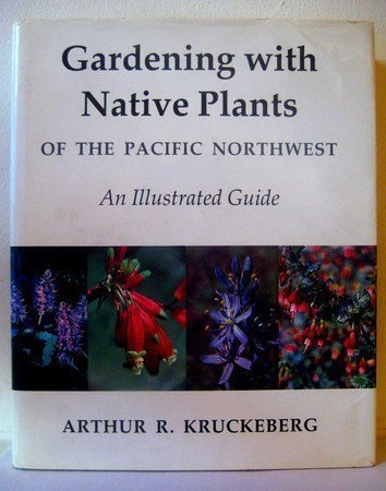 9780295958934: Gardening with Native Plants of the Pacific Northwest