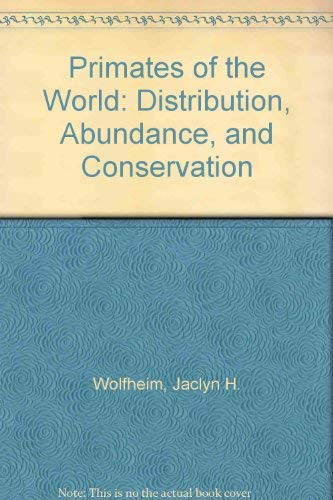 9780295958996: Primates of the World: Distribution, Abundance and Conservation