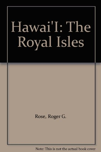 9780295959092: Hawai'I: The Royal Isles