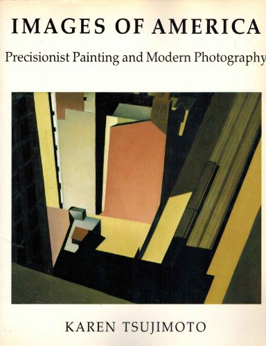 9780295959313: Images of America: Precisionist Painting and Modern Photography